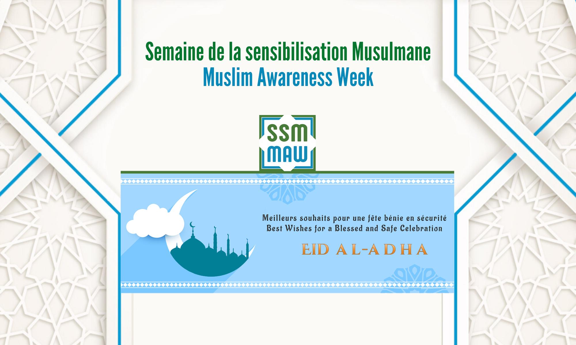 Semaine de Sensibilisation Musulmane / Muslim Awareness Week